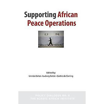 Supporting African Peace Operations by Gelot & Linna