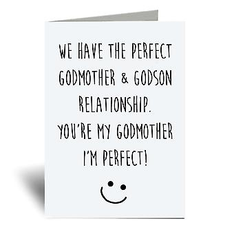 We Have The Perfect Godmother Godson Relationship, You Are My Godmother And I Am Perfect A6 Greeting Card