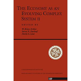 The Economy As An Evolving Complex System II by Arthur & W. Brian