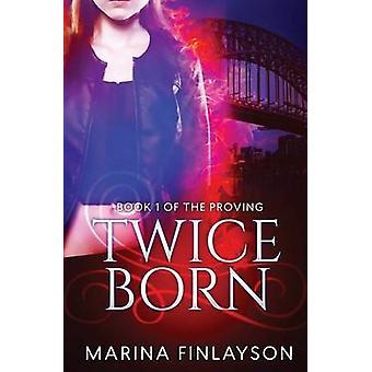 Twiceborn by Finlayson & Marina