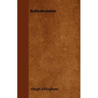 Ballyshannon by Allingham & Hugh
