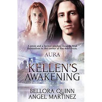 AURA Kellens Awakening by Martinez & Angel