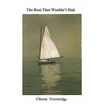 The Boat That Wouldnt Sink by Trowbridge & Clinton