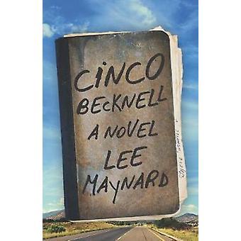 Cinco Becknell by Maynard & Lee