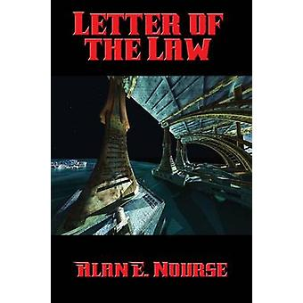 Letter of the Law by Nourse & Alan E.