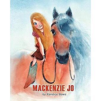 Mackenzie Jo by Bowe & Kandice