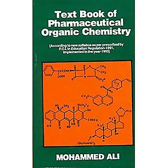 Text Book of Pharmaceutical� Organic Chemistry