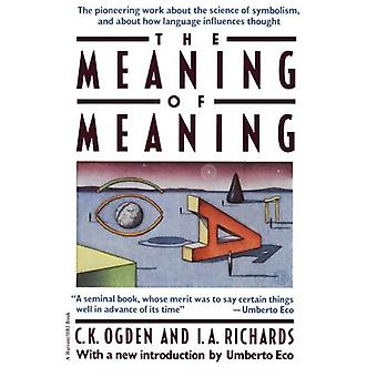 Meaning of Meaning by C K Ogden - 9780156584463 Book