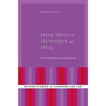 De la verdad a la técnica en el juicio - Una historia discursiva de la defensa publicitaria