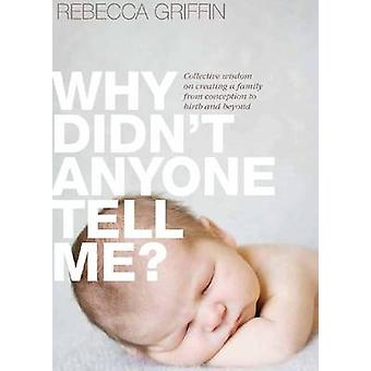 Why Didn't Anyone Tell Me? - Collective Wisdom on Creating a Family fr
