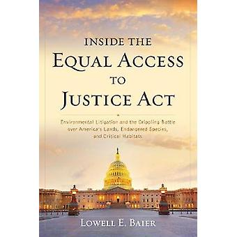 Inside the Equal Access to Justice Act - Environmental Litigation and
