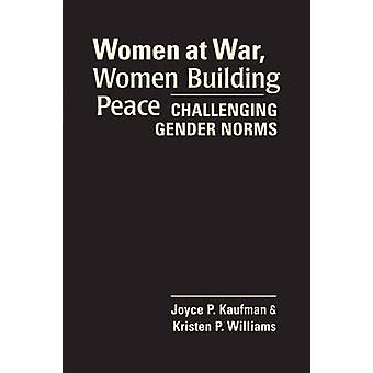 Challenging Gender Norms - Women and Political Activism in Times of Co