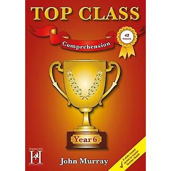 Top Class - Comprehension Year 6 - 9781909860391 Book
