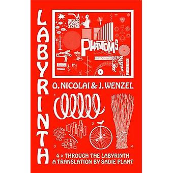 Four Times Through the Labyrinth by Olaf Nicolai - 9783944669038 Book