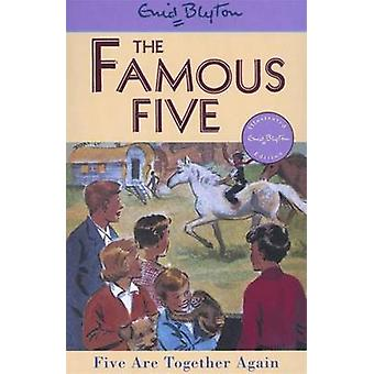 Five are Together Again by Enid Blyton - Eileen Soper - 9780340681268