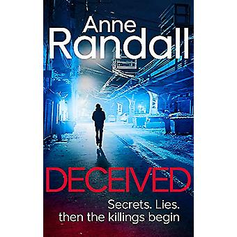 Deceived by Anne Randall - 9781472122810 Book
