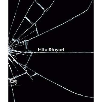Hito Steyerl by Carolyn Christov-Bakargiev - 9788857240299 Book