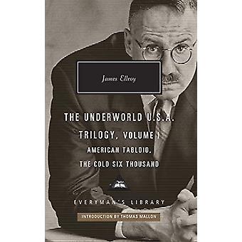 Tabloid americano e il freddo seimila - Trilogia degli Stati Uniti