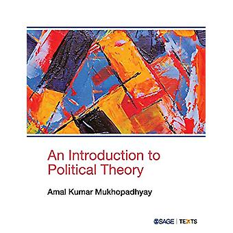 An Introduction to Political Theory by Amal Kumar Mukhopadhyay - 9789
