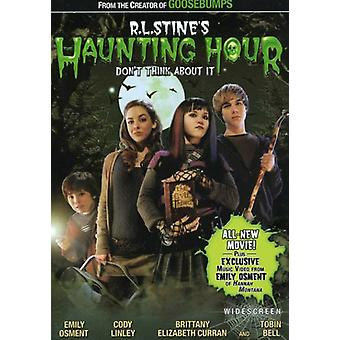 De R.L. Stine: heure Haunting - The Haunting Hour: ne Think About It [Ws] [DVD] USA import