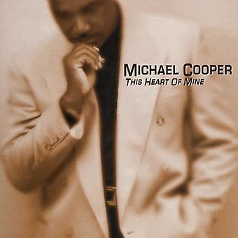 Michael Cooper - This Heart of Mine [CD] USA import