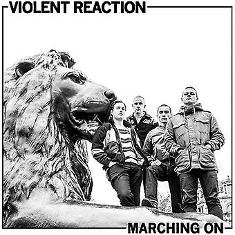 Violent Reaction - Marching on [Vinyl] USA import