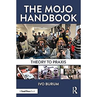 The Mojo Handbook by Burum & Ivo
