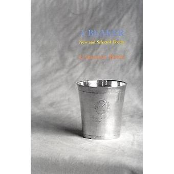 A Beaker  New and Selected Poems by Caroline Knox