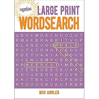 Ingenious Large Print Wordsearch (Ingenious Puzzles & Dot-To-Dots)