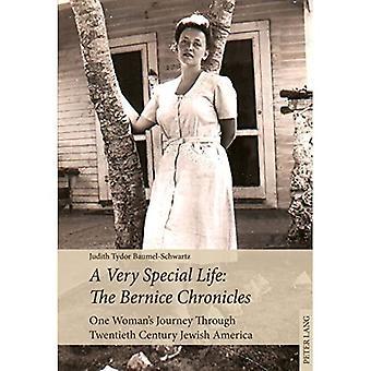 Een heel bijzonder leven: The Bernice Chronicles