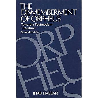 The Dismemberment of Orpheus by Hassan & Ihab