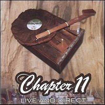 Chapter 11 - Live & Direct [CD] USA import