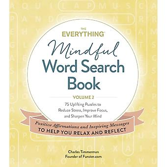 The Everything Mindful Word Search Book Volume 2 by Timmerman & Charles