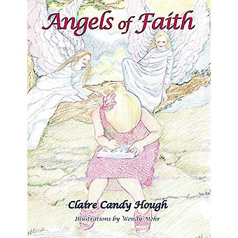 Angels of Faith by Claire Candy Hough - 9780981857602 Book