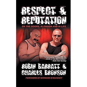 Respect and Reputation by Charles Bronson - 9780993337130 Book