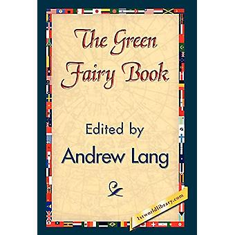 The Green Fairy Book by Andrew Lang - 9781421838236 Book