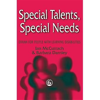 Speciella talanger - Särskilda behov - Drama för personer med lärande Disab