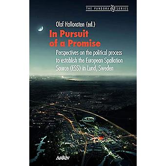 In Pursuit of a Promise - Perspectives on the Political Process to Est