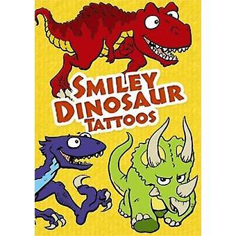 Smiley Dinosaur Tattoos par Chuck Whelon