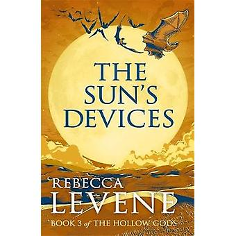 The Sun's Devices Book 3 of The Hollow Gods
