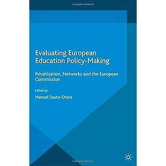 Évaluation de la politique européenne de l'éducationEn faire par Manuel SoutoOtero