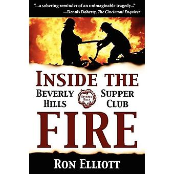 Inside the Beverly Hills Supper Club Fire by Elliott & Ron