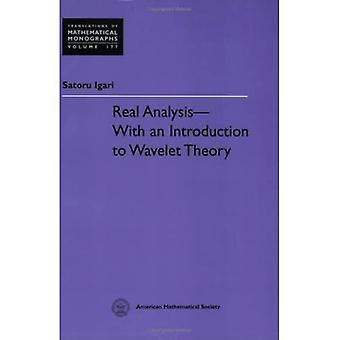 Reale Analyse - mit einer Einführung in die Wavelet-Theorie
