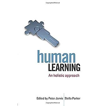 Human Learning: An Holistic Approach