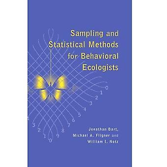 Sampling and Statistical Methods for Behavioral Ecologists