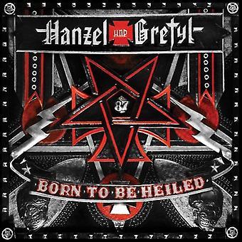 Hanzel Und Gretyl - né pour être Heiled [CD] USA import
