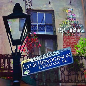 Lyle Henderson & Emmanu-El - Live at Jazzfest 2013 [CD] USA import