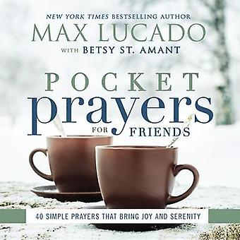 Oraciones de bolsillo para los amigos - 40 oraciones simples que traen alegría y Sere