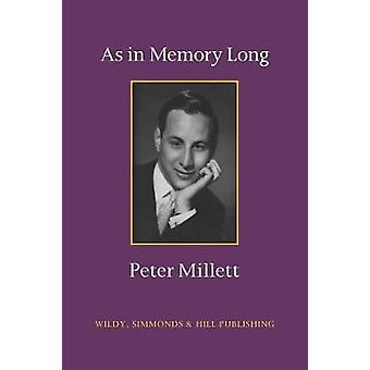 As in Memory Long by Peter Millett - 9780854901586 Book
