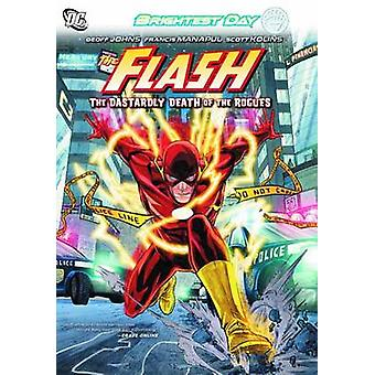 Flash - Volume 1  - The Dastardly Death of the Rogues by Geoff Johns -